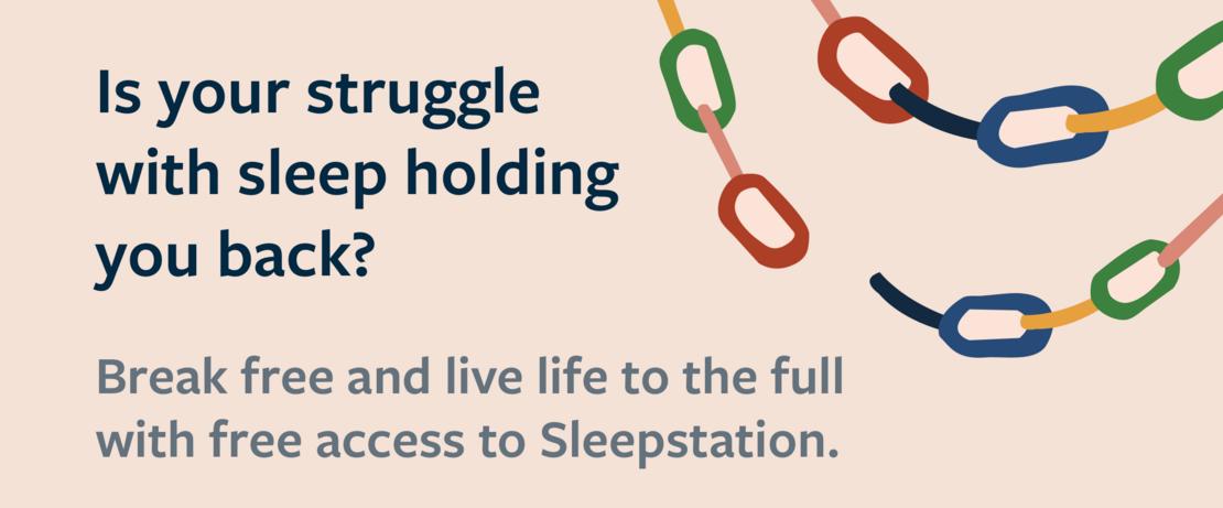 Do you struggle to get to sleep?